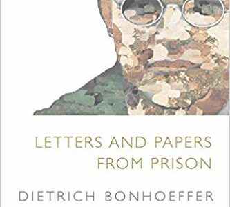 Lesson 4: Letters and Papers from Prison: Observations