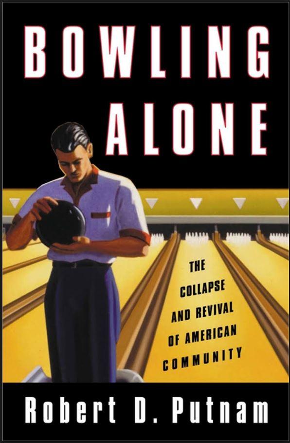 Bowling Alone by Robert Putnam