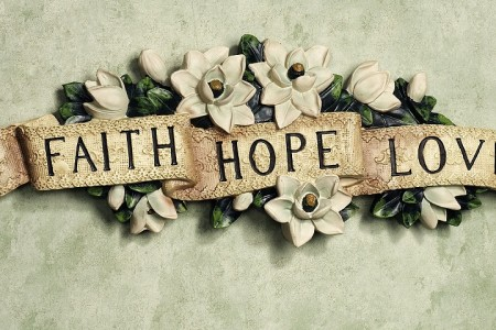 Lesson 10: Faith, Hope, & Love