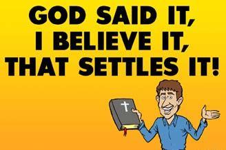 God said it.