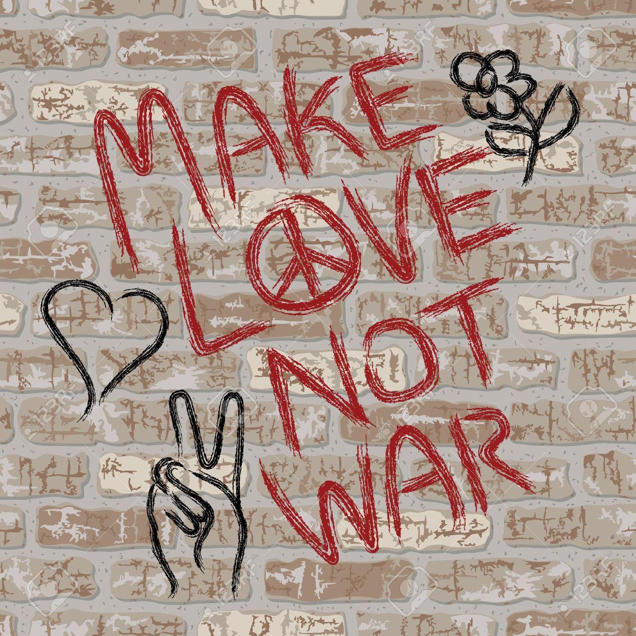 Make Love Not War graffiti